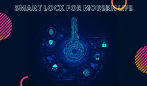 Smart Lock Solutions
